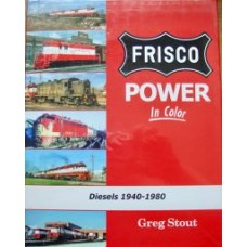 Frisco Power In Color. Diesels 1940-1980  (Stout) VG