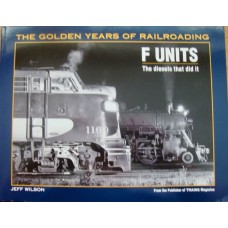 F-Units. The Diesels that did it. (Wilson)
