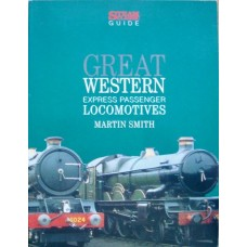 Great Western Express Passenger Locomotives (Smith)