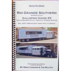 Rio Grande Southern Narrow Gauge Galloping Goose #5 1933 to Present (Conder)