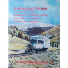 Galloping Geese on the Rio Grande Southern (Colorado Rail Annual No. 9)