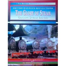 The Glory of Steam: Classic Steam Images (Crook)