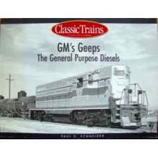 GM's Geeps. The General Purpose Diesels (Schneider)