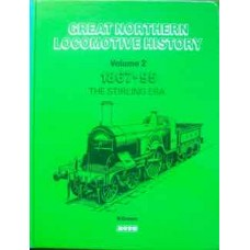 Great Northern Locomotive History Volume 2: 1867-95: The Stirling Era (Groves)