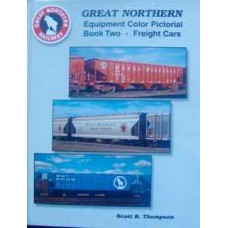 Great Northern Equipment Color Pictorial Book Two-Freight Cars (Thompson)