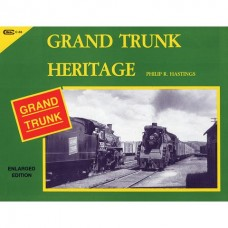 Grand Trunk Heritage in New England (Hastings)