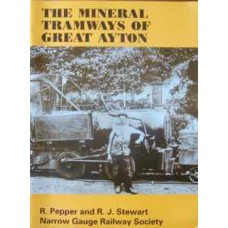 The Mineral Tramways Of Great Ayton (Pepper)