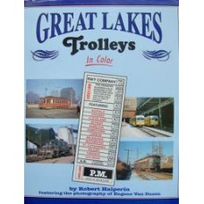 Great Lakes Trolleys In Color (Halperin)