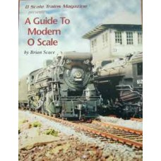 A Guide To Modern O Scale (Scace)