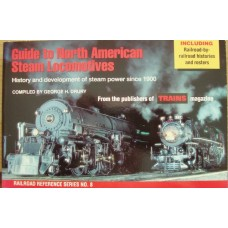 Guide to North American Steam Locomotives. (Drury)