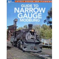 Guide To Narrow Gauge Modeling (Koester)