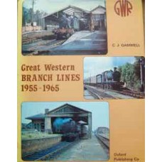 Great Western Branch Lines 1955-1965 (Gammell)