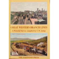 Great Western Branch Lines. A Pictorial Survey (Judge)