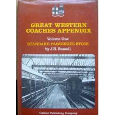 Great Western Coaches Appendix: Volume One Standard Passenger Stock (Russell)
