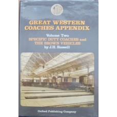 Great Western Coaches Appendix: Volume Two Specific Duty Coaches and The Brown Vehicles (Russell)