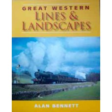 Great Western Lines & Landscapes (Bennett)