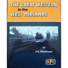 The Great Western in the West Midlands (Whitehouse)