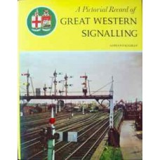A Pictorial Record of Great Western Signalling (Vaughan)
