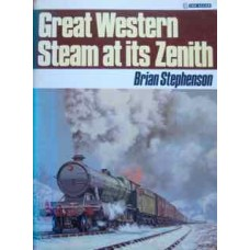 Great Western Steam at its Zenith (Stephenson)