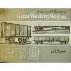 A Pictorial Record of Great Western Wagons (Russell)