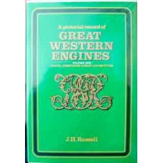 A Pictorial Record of Great Western Engines Volume 1: Gooch, Armstrong & Dean Locomotives (Russell)
