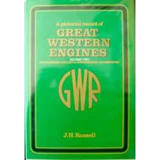 A Pictorial Record of Great Western Engines Volume 1: Churchward, Collett & Hawksworth Locomotives (Russell)