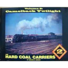 The Hard Coal Carriers Volume 2: Camelback Twilight (Bernet)