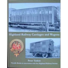 Highland Railway Carriages and Wagons (Tatlow)