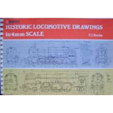 Historic Locomotive Drawings In 4mm Scale (Roche) 4th Impression