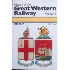 History of the Great Western Railway Volume 3 1923-1947 (Nock)
