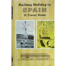 Railway Holiday In Spain (Trevor Rowe)