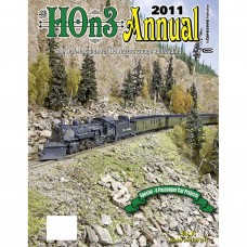 HOn3 Annual 2011. The How-To Guide For HO Narrow Gauge Railroading