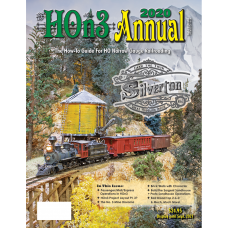 HOn3 Annual 2020. The How-To Guide For HO Narrow Gauge Railroading