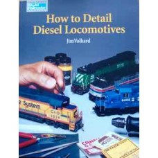 How to Detail Diesel Locomotives (Volhard)