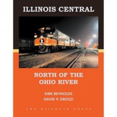 Illinois Central: North of the Ohio River (Reynolds)