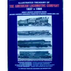 Illustrated Treasury Of The American Locomotive Company 1837 to 1969 (Kerr)