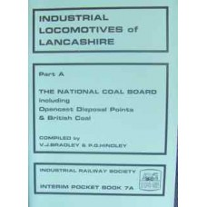 Industrial Locomotives of Lancashire Part A The National Coal Board (IRS)