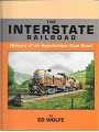 The Interstate Railroad. History of an Appalachian Coal Road (Wolfe)