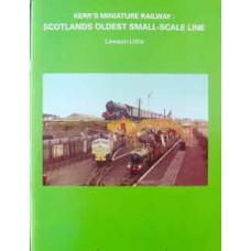 Kerr's Miniature Railway: Scotland's Oldest Small-Scale Line (Little)