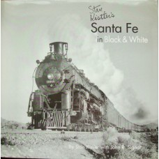 Stan Kistler's Santa Fe in Black & White (Kistler)