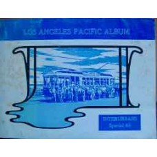 Los Angeles Pacific Album Interurbans Special 40 (Swett)