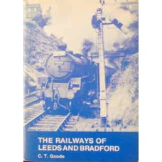 The Railways Of Leeds And Bradford (Goode)