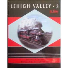 Lehigh Valley In Color Volume 3 (Plant)