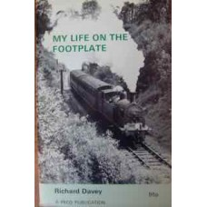 My Life On The Footplate (Davey)