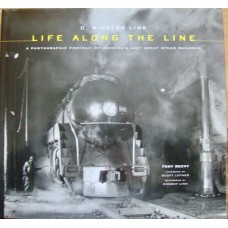 Life Along The Line. A Photographic Portrait of America'a Last Great Steam Railroad (Link)