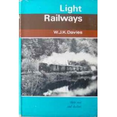 Light Railways: Their Rise and Decline (Davies)