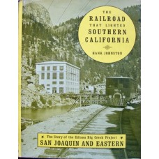 The Railroad That Lighted Southern California (Johnston)