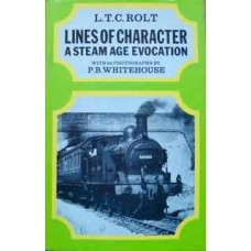 Lines Of Character. A Steam Age Evocation. (Rolt)