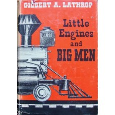 Little Engines and Big Men (Lathrop)
