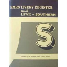 HMRS Livery Register no.3 LSWR and Southern (Tavendar)